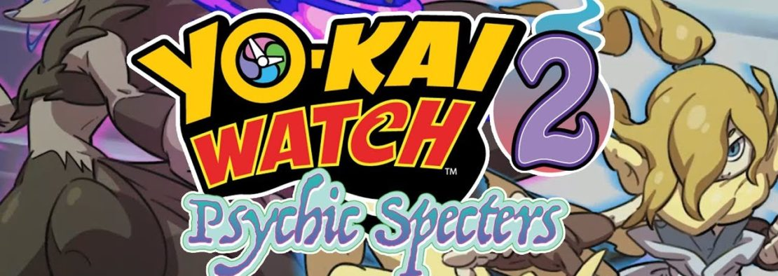 Yo-Kai Watch 2 – Psychic Specters