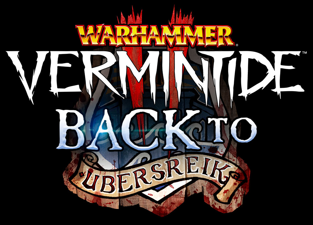 Warhammer Vermintide 2 back to ubersreik