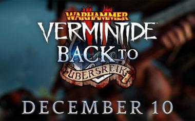 Vermintide 2 back to ubersreik
