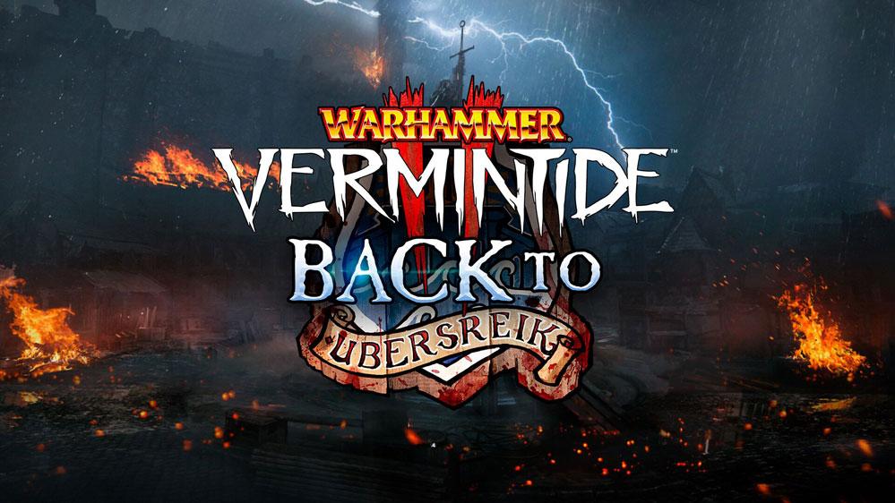 Warhammer Vermintide 2 Back to Ubersreik DLC
