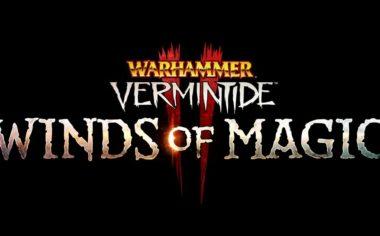 Warhammer Vermintide 2 - Winds of Magic